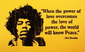 Jimi Power of Love Quote