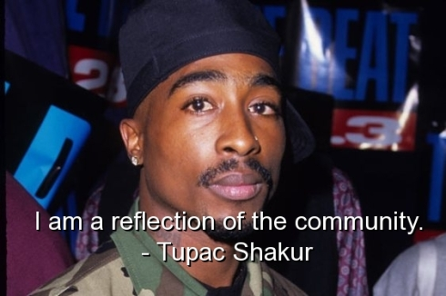 tupac-shakur-quotes-sayings-about-yourself-community-wise