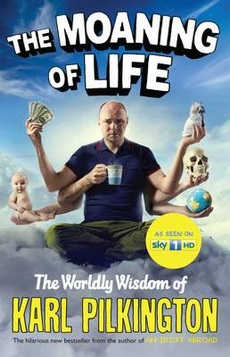 Karl Pilkington The Moaning of Life