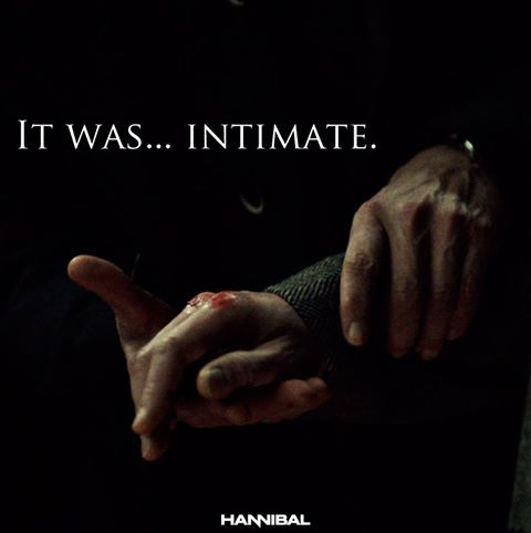 Hannibal It Was Intimate